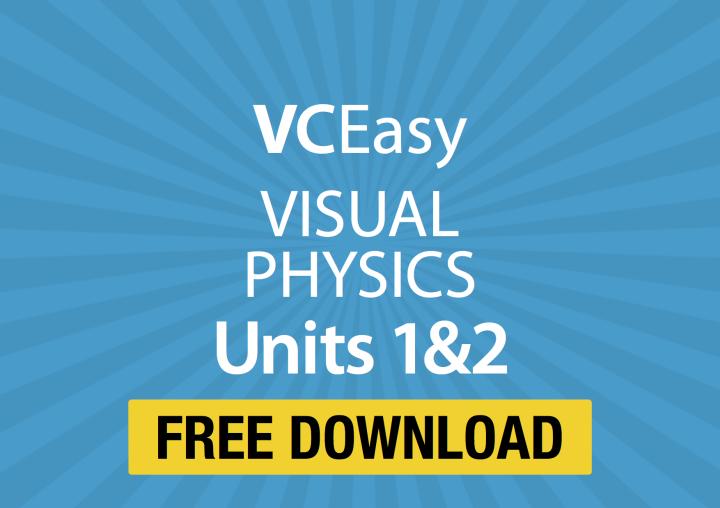 VCE Easy – Free resources | vcephysics.com